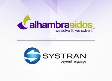 Alhambra-Eidos anuncia una nueva alianza con Systran para ofrecer soluciones 360º en torno al procesamiento del lenguaje natural