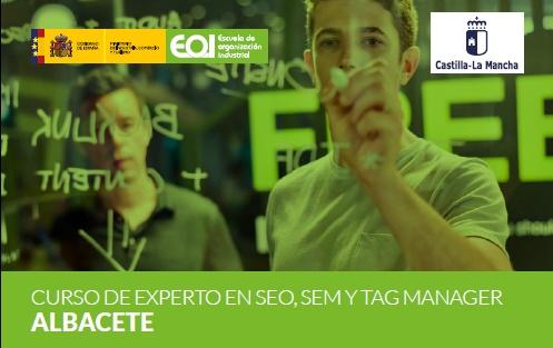 Apúntate al curso Experto en SEO, SEM y Google Tag Manager en Albacete