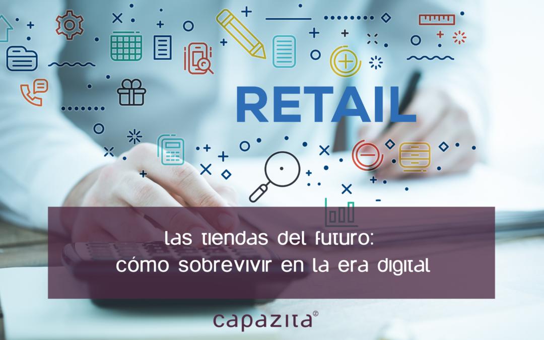 Las tiendas del futuro: Cómo sobrevivir en la era digital