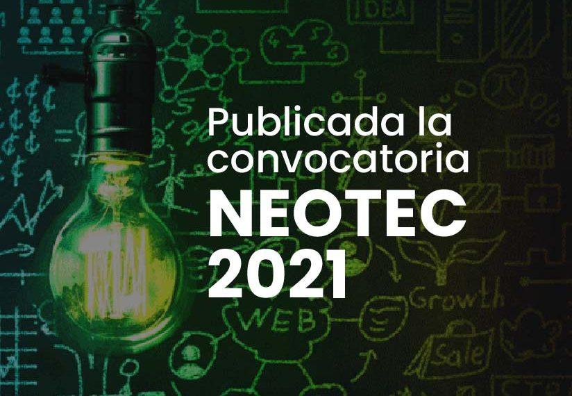 Nueva convocatoria NEOTEC 2021